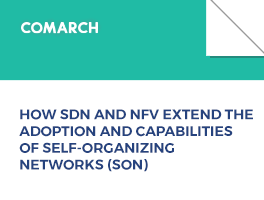 HOW SDN AND NFV EXTEND THE ADOPTION AND CAPABILITIES OF SELF-ORGANIZING NETWORKS (SON)