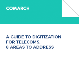 A GUIDE TO DIGITIZATION FOR TELECOMS: 8 AREAS TO ADDRESS
