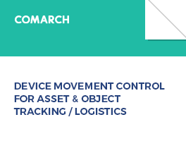 Comarch BSS OSS White Paper for Telecoms - Device Movement Control for Asset&Object tracking/logistics