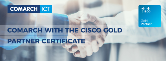 Comarch with the Cisco Gold Partner certificate