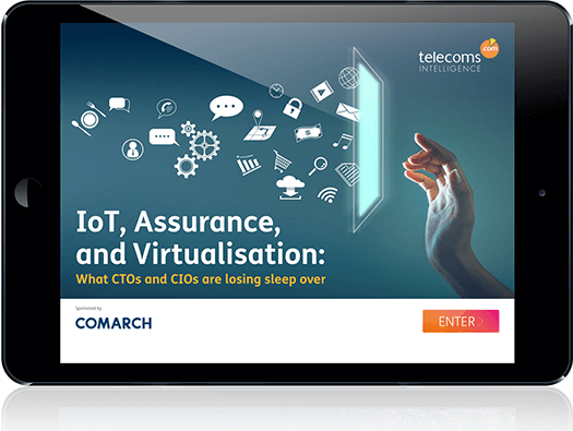 IOT, ASSURANCE AND VIRTUALISATION: What CTOs and CIOs are losing sleep ove