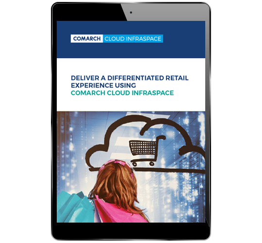 Deliver a Differentiated Retail Experience Using Comarch Cloud Infraspace