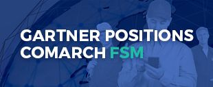 Gartner positions Comarch FSM