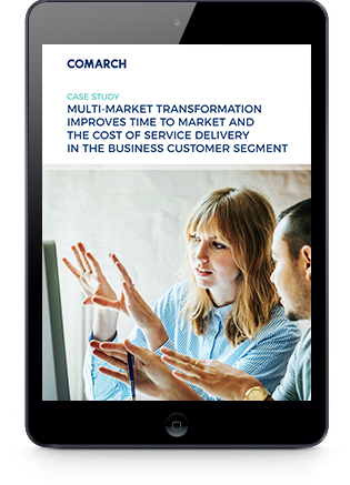 Multi-market Transformation Improves Time to Market and the Cost of Service Delivery in the Business Customer Segment