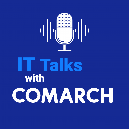 Podcast series IT Talks with Comarch